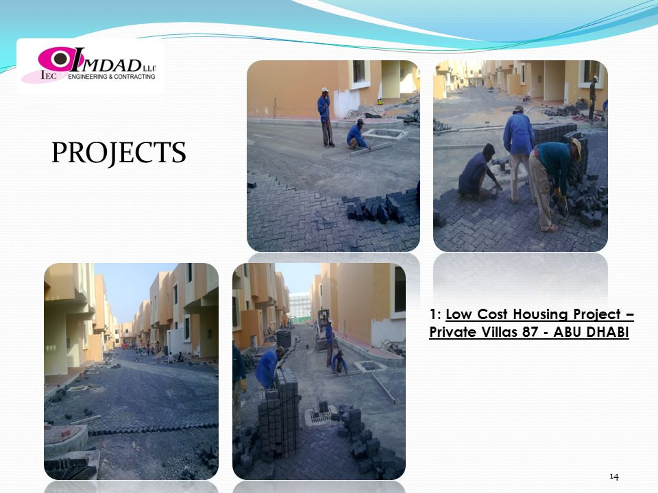 PROJECTS 1: Low Cost Housing Project – Private Villas 87 - ABU DHABI