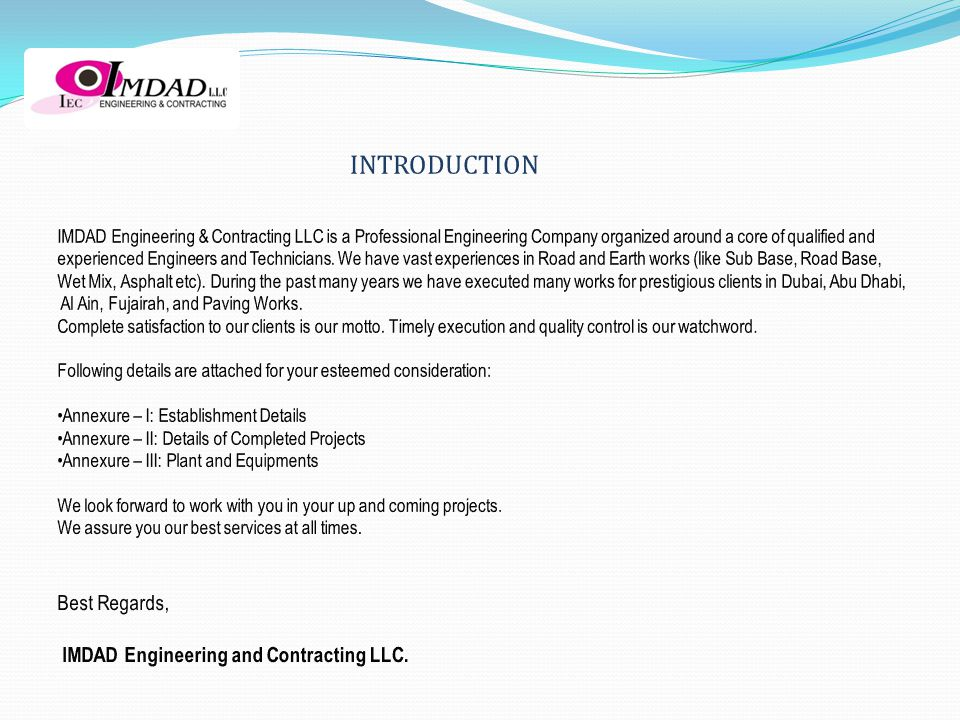 INTRODUCTION Best Regards, IMDAD Engineering and Contracting LLC.