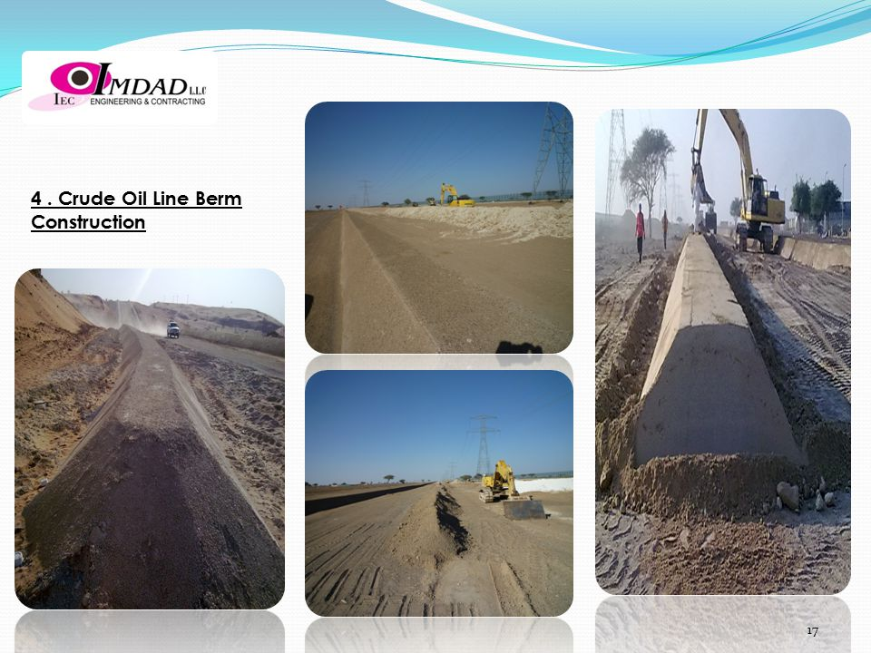 4 . Crude Oil Line Berm Construction