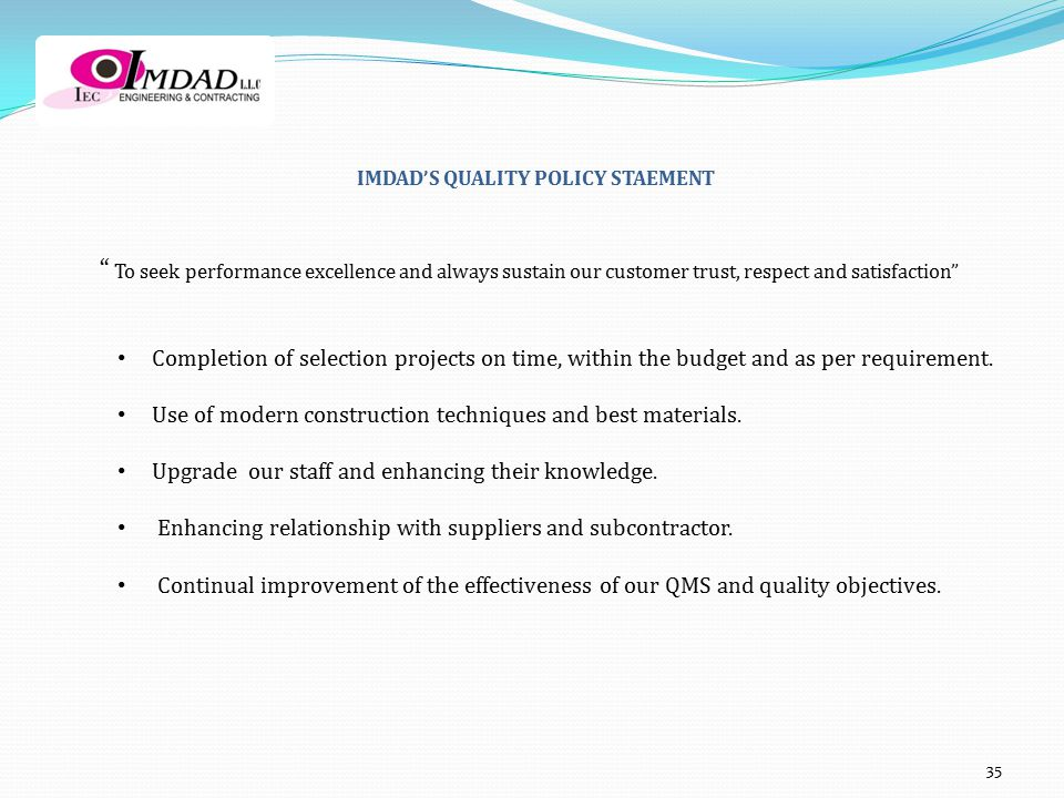 IMDAD'S QUALITY POLICY STAEMENT