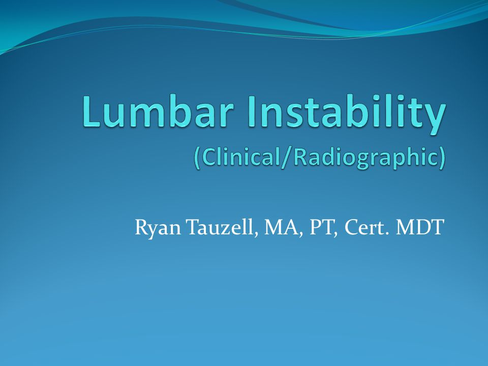 Lumbar Instability (Clinical/Radiographic)