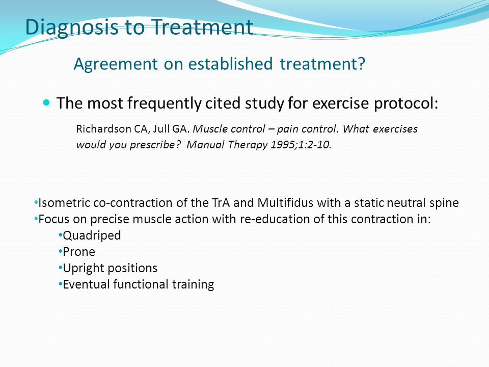 Diagnosis to Treatment Agreement on established treatment