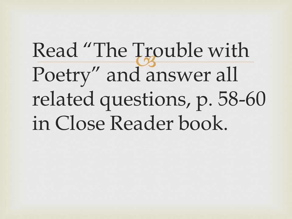 Read The Trouble with Poetry and answer all related questions, p