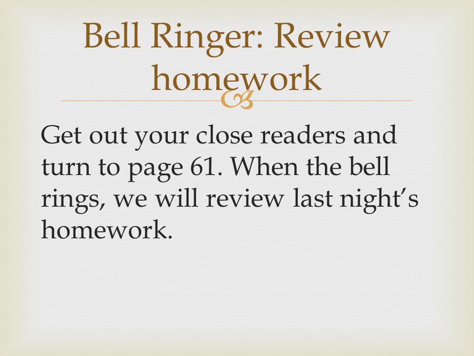 Bell Ringer: Review homework