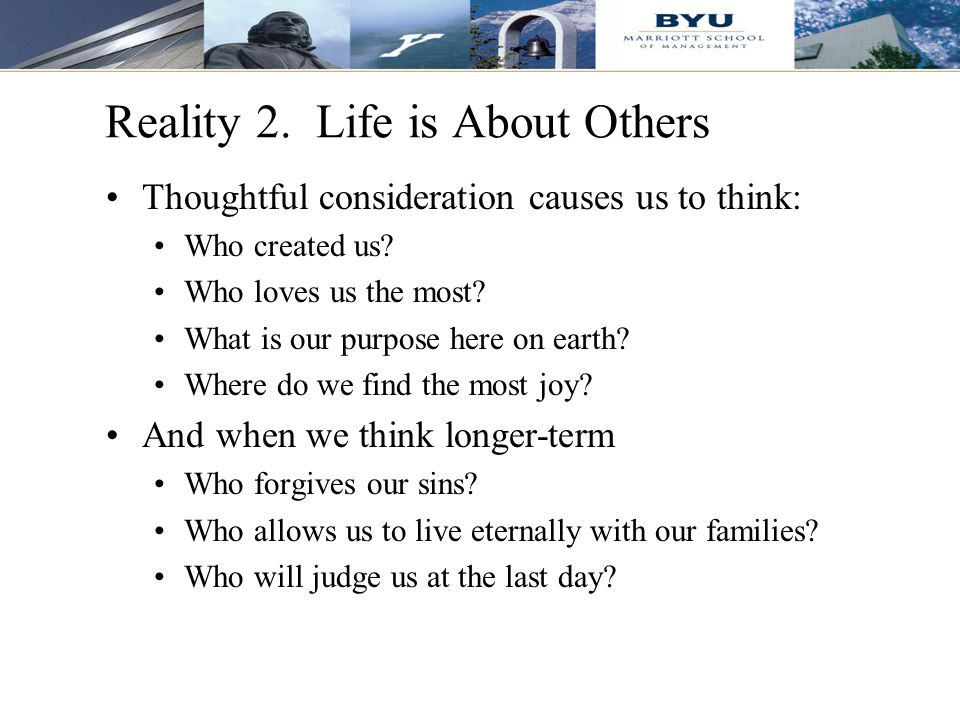 Reality 2. Life is About Others