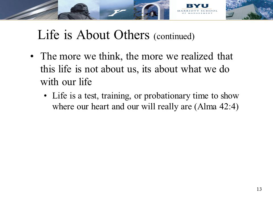 Life is About Others (continued)