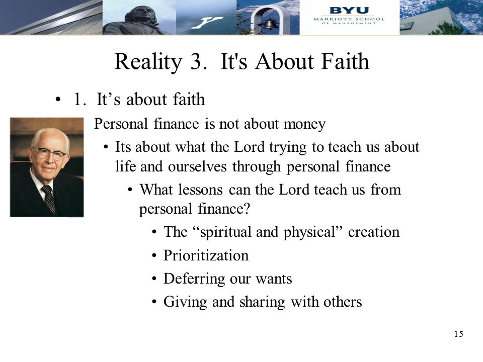 Reality 3. It s About Faith