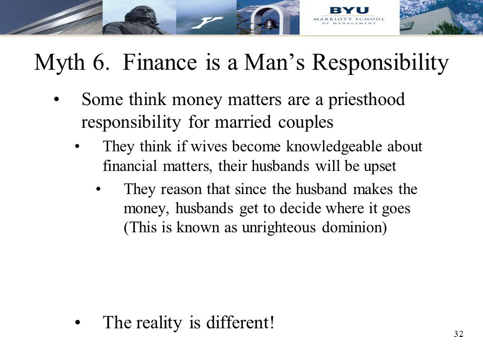 Myth 6. Finance is a Man's Responsibility