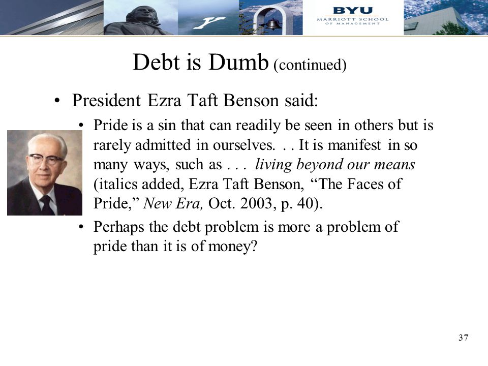 Debt is Dumb (continued)