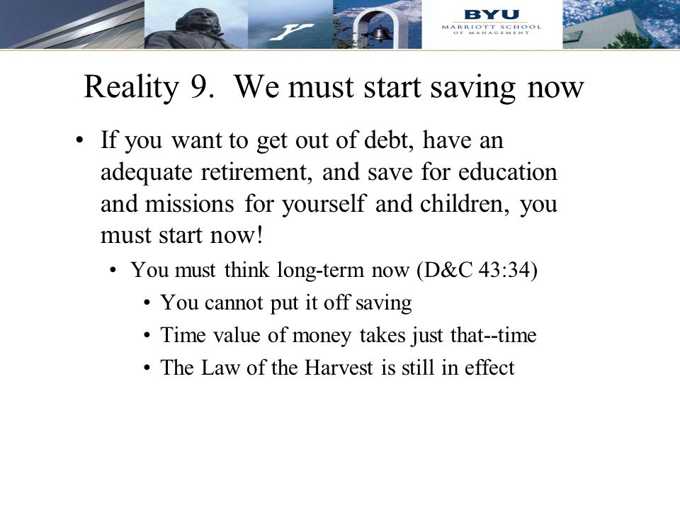Reality 9. We must start saving now