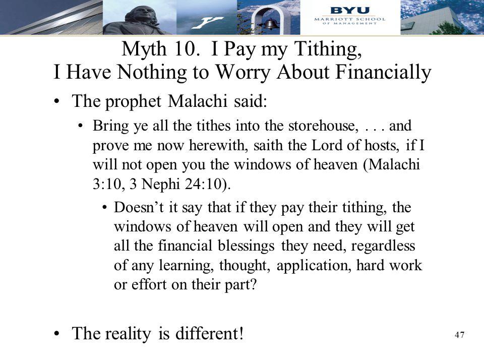 Myth 10. I Pay my Tithing, I Have Nothing to Worry About Financially