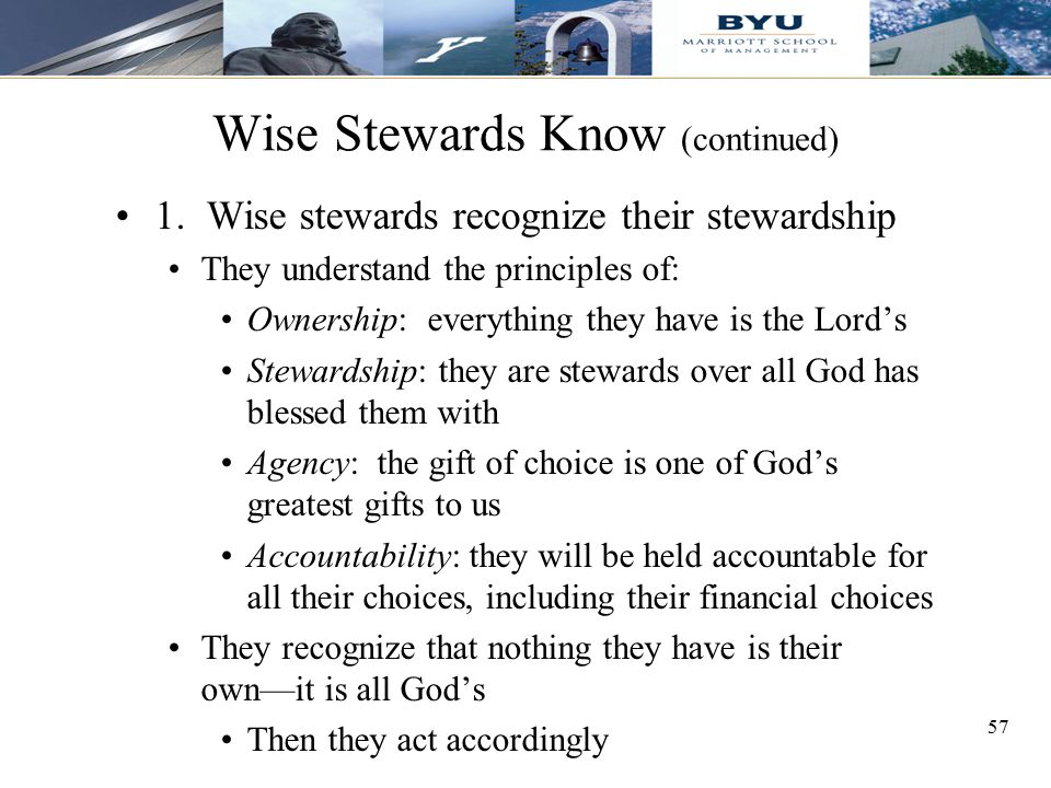 Wise Stewards Know (continued)