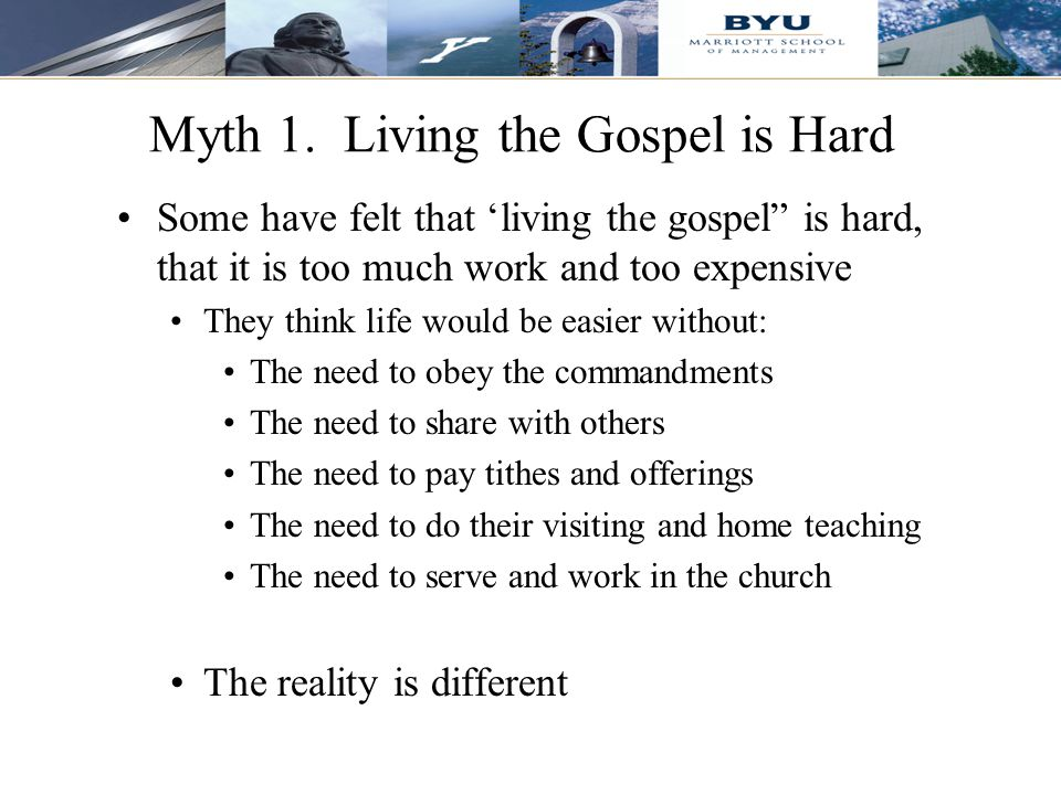 Myth 1. Living the Gospel is Hard