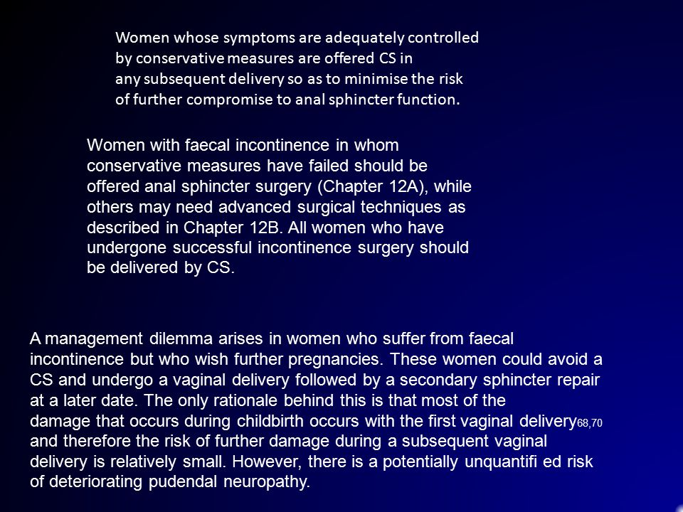 Women whose symptoms are adequately controlled