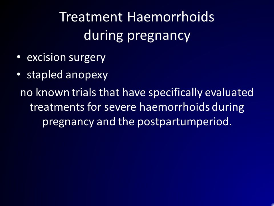 Treatment Haemorrhoids during pregnancy