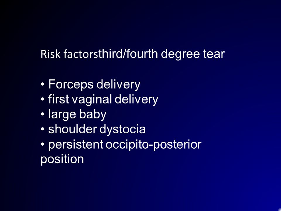Risk factorsthird/fourth degree tear