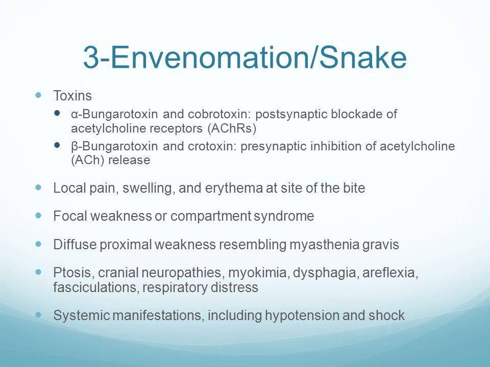 3-Envenomation/Snake Toxins