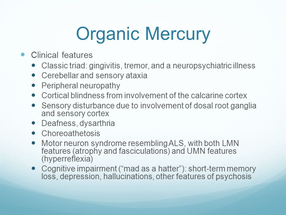 Organic Mercury Clinical features