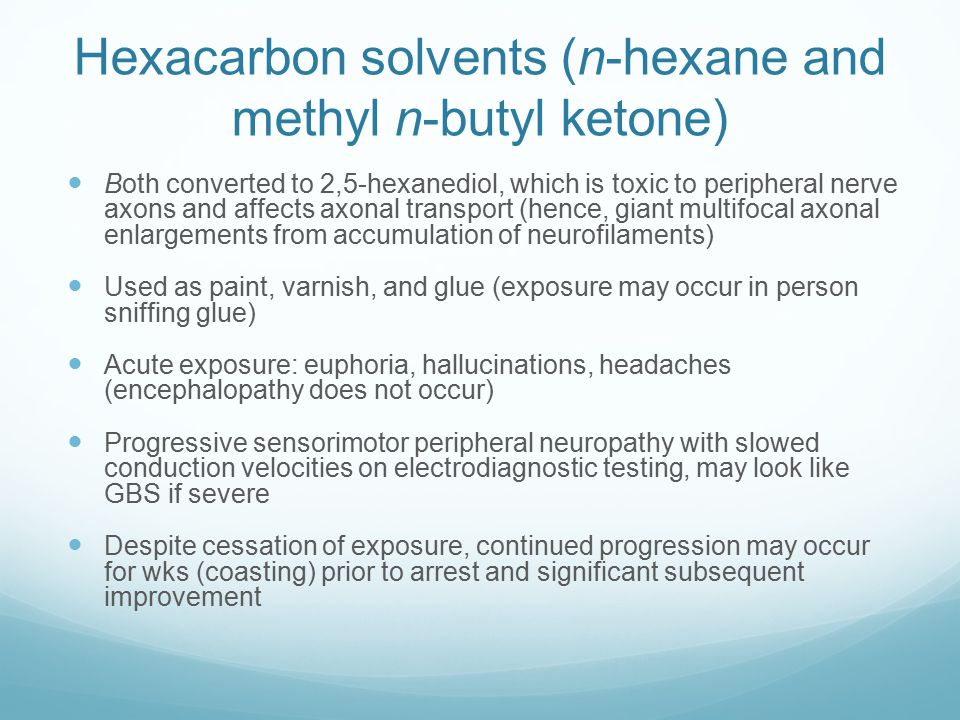 Hexacarbon solvents (n-hexane and methyl n-butyl ketone)