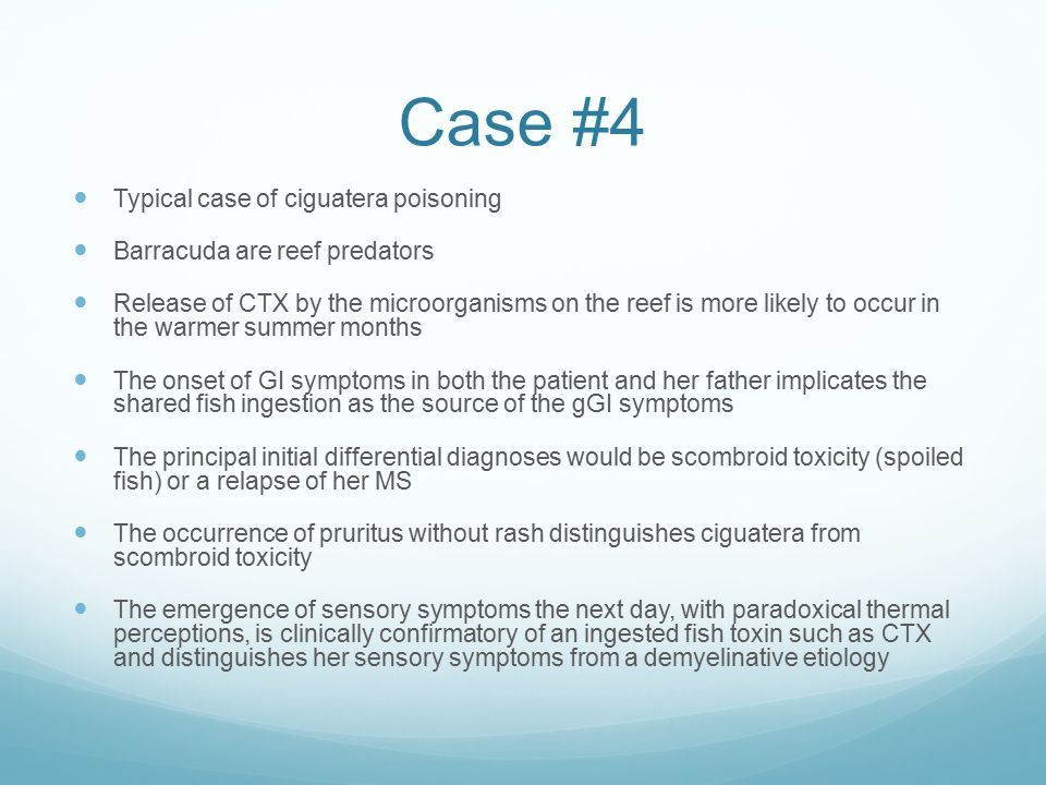 Case #4 Typical case of ciguatera poisoning