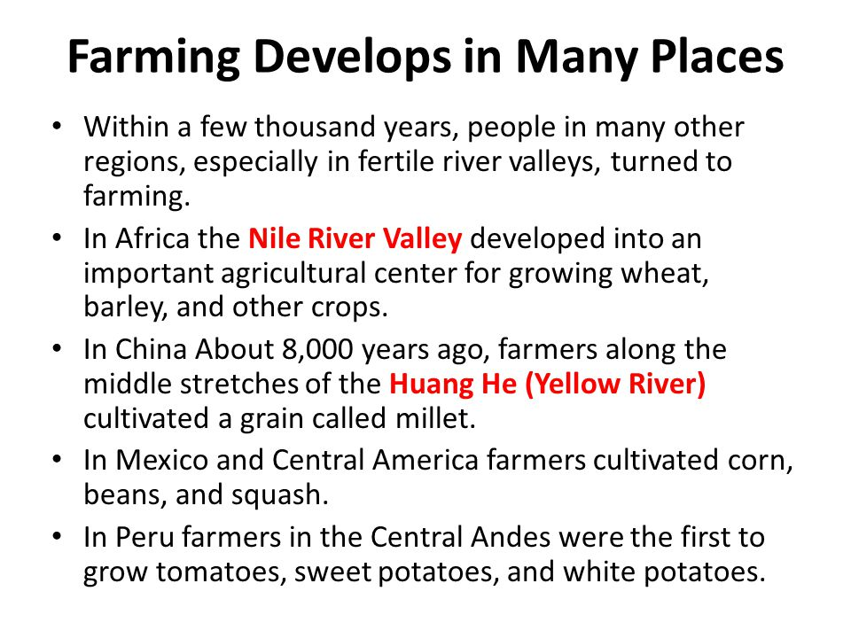 Farming Develops in Many Places