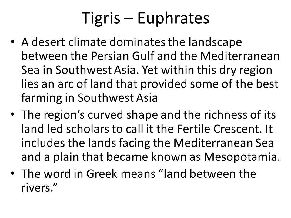 Tigris – Euphrates