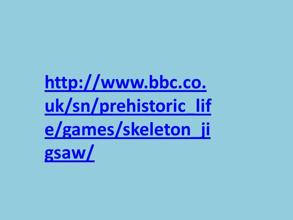 http://www.bbc.co.uk/sn/prehistoric_life/games/skeleton_jigsaw/