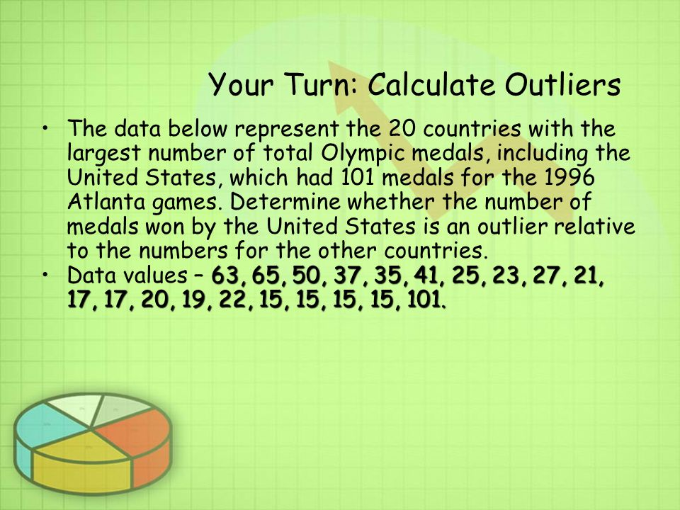 Your Turn: Calculate Outliers