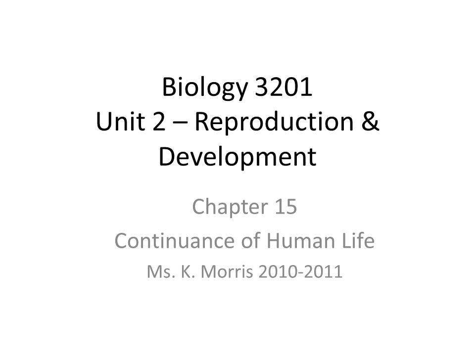 Biology 3201 Unit 2 – Reproduction & Development