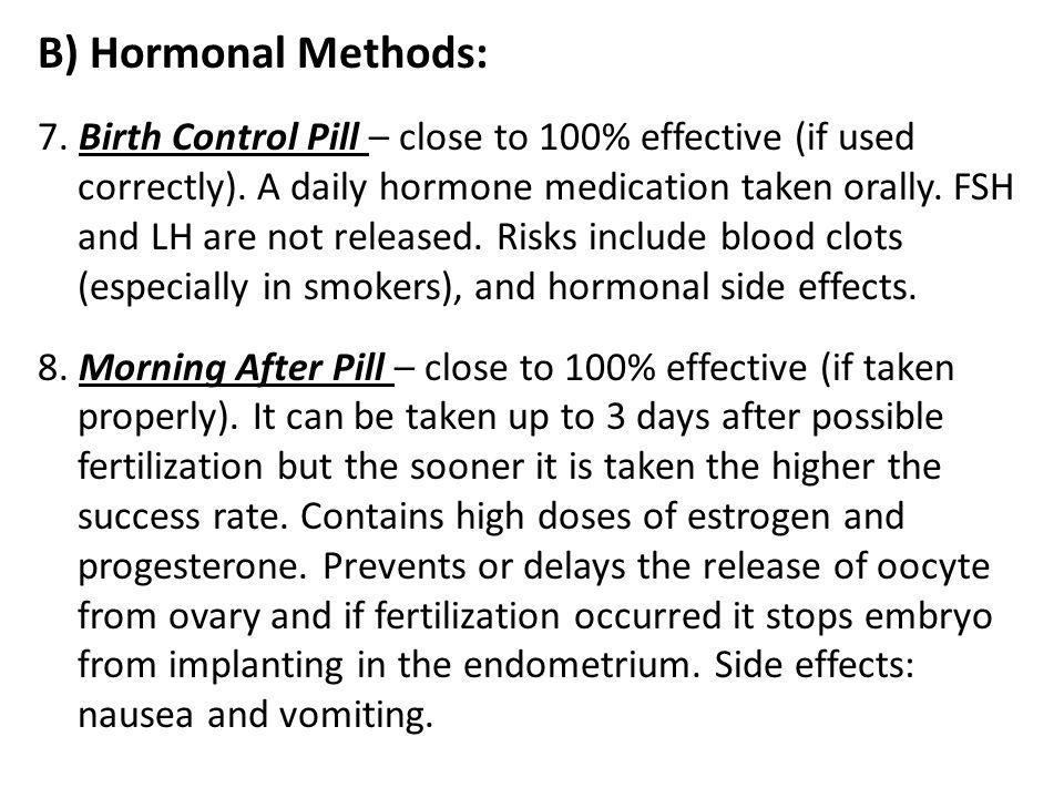 B) Hormonal Methods: