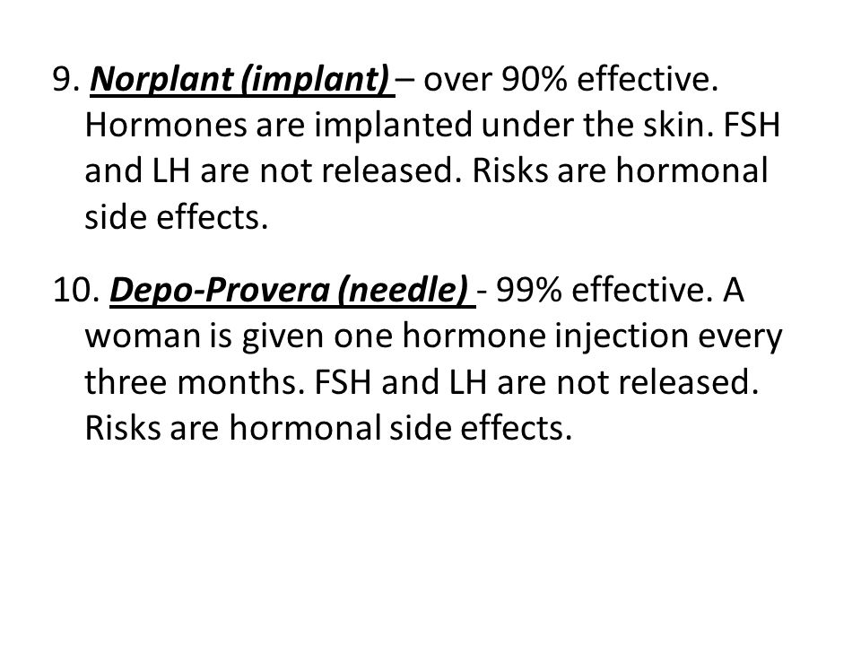 9. Norplant (implant) – over 90% effective