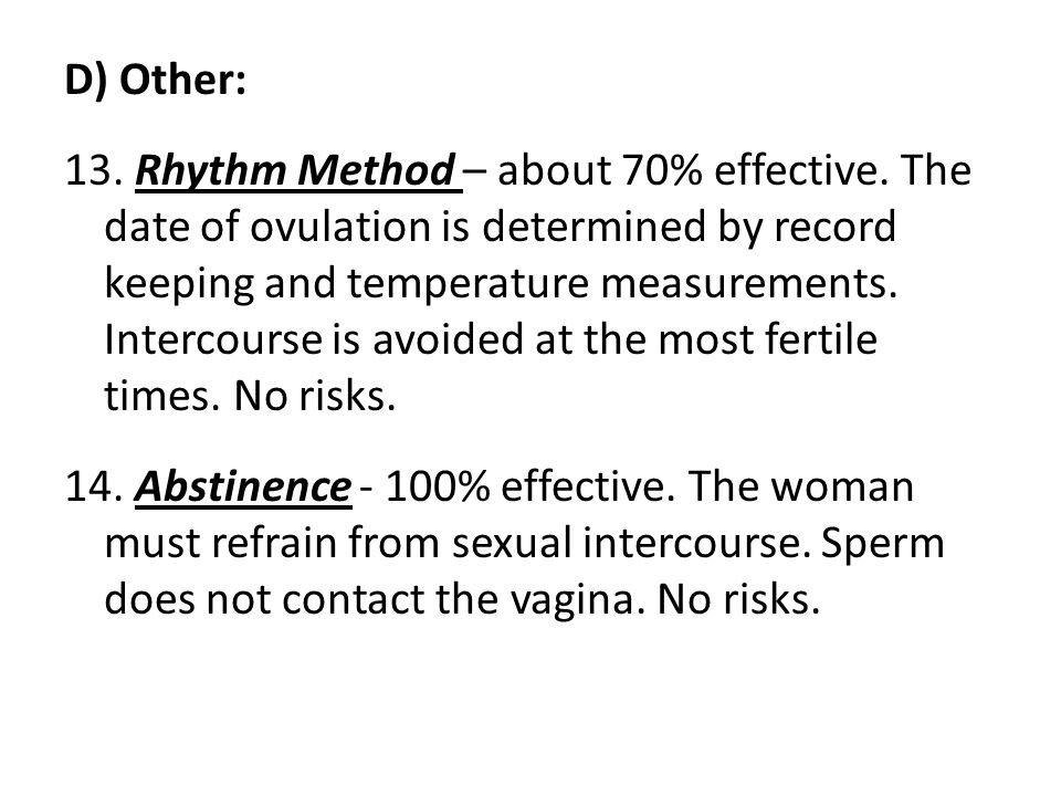 D) Other: 13. Rhythm Method – about 70% effective