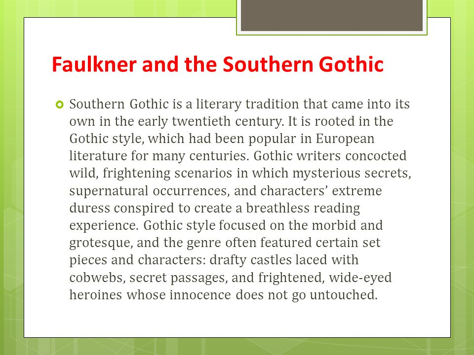 Faulkner and the Southern Gothic