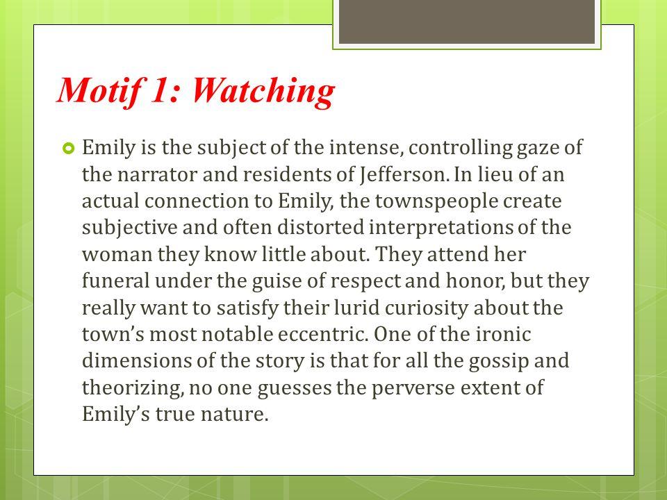 Motif 1: Watching