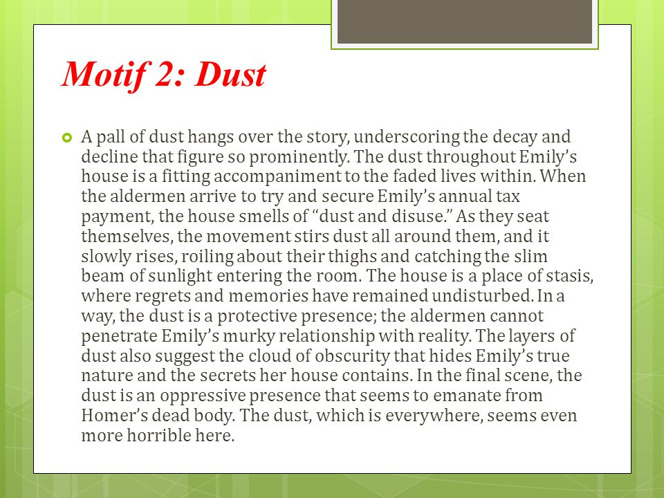 Motif 2: Dust