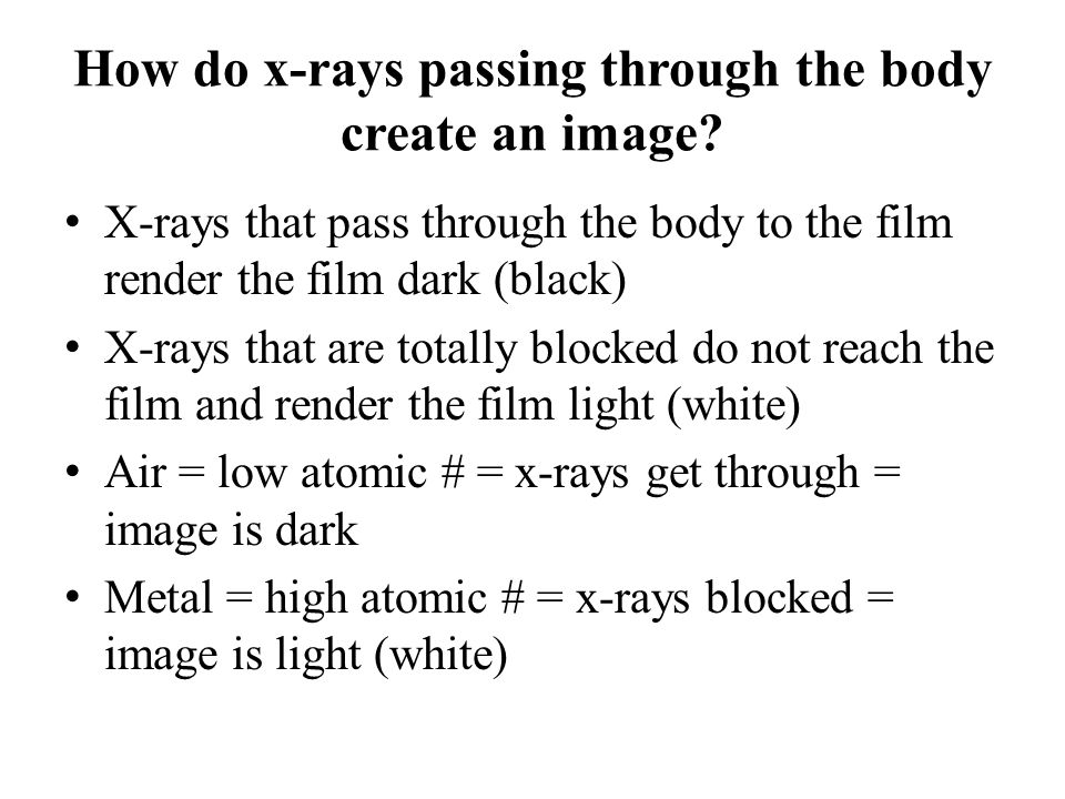 How do x-rays passing through the body create an image