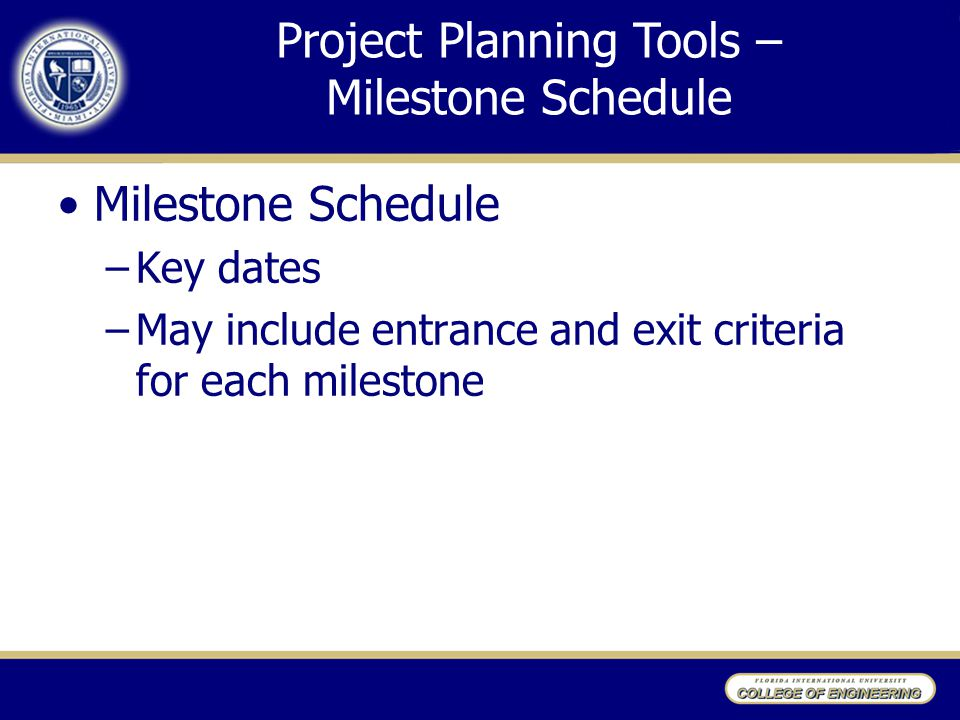 Project Planning Tools – Milestone Schedule