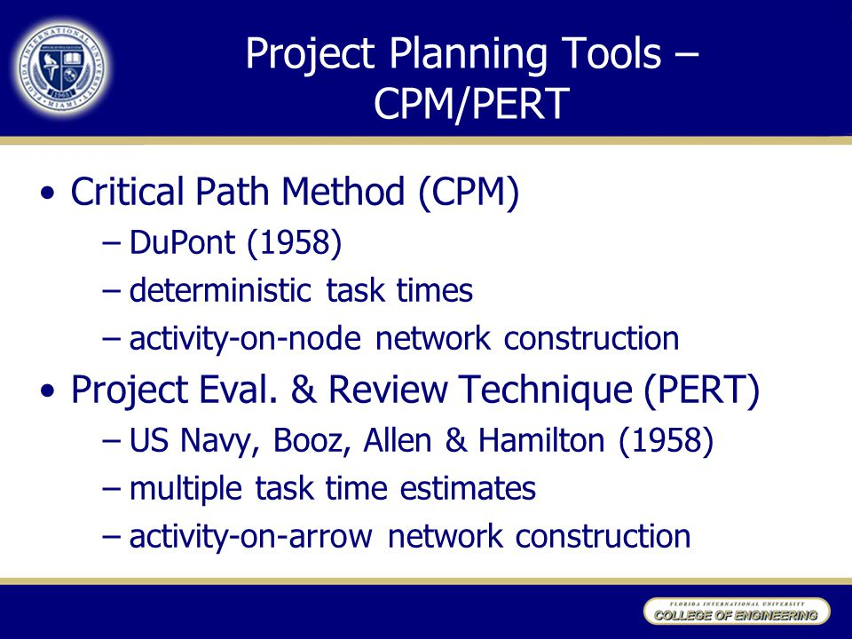 Project Planning Tools – CPM/PERT