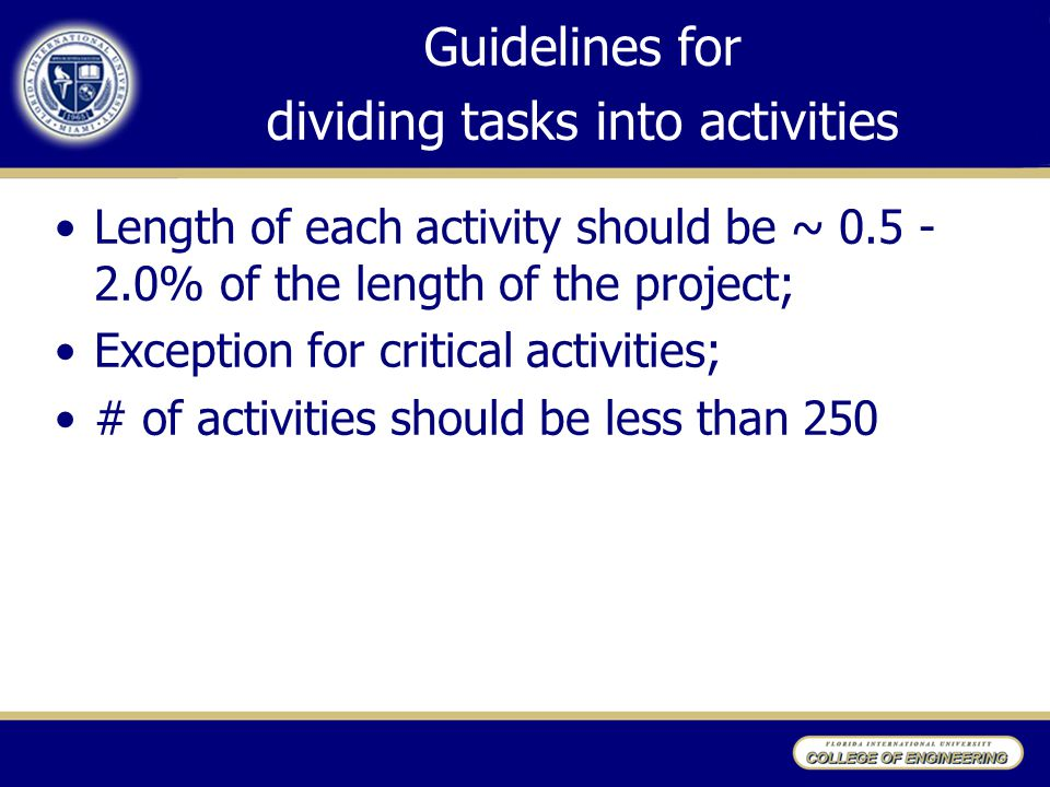 Guidelines for dividing tasks into activities