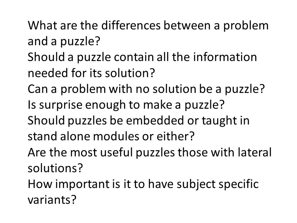 What are the differences between a problem and a puzzle