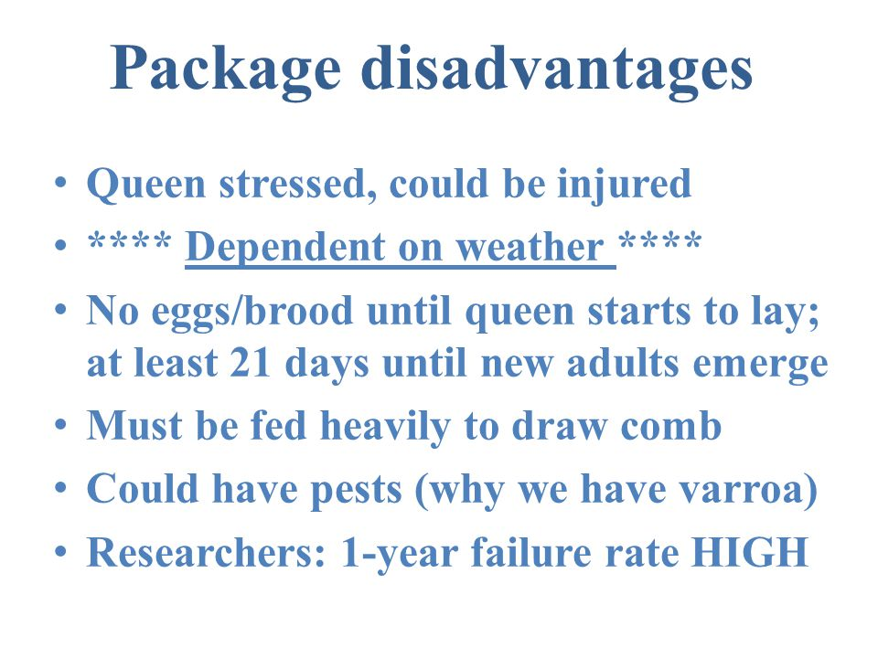 Package disadvantages