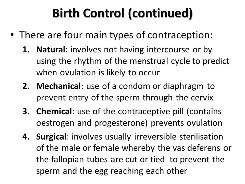 Birth Control (continued)