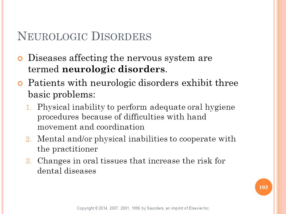 Neurologic Disorders Diseases affecting the nervous system are termed neurologic disorders.