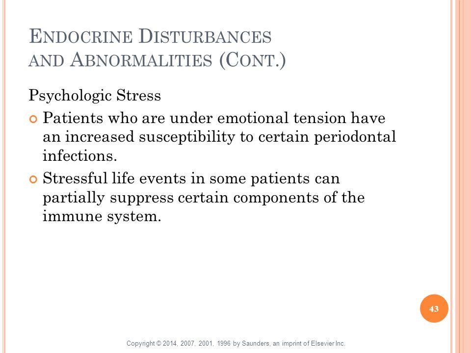 Endocrine Disturbances and Abnormalities (Cont.)
