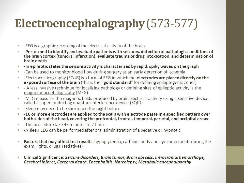 Electroencephalography (573-577)