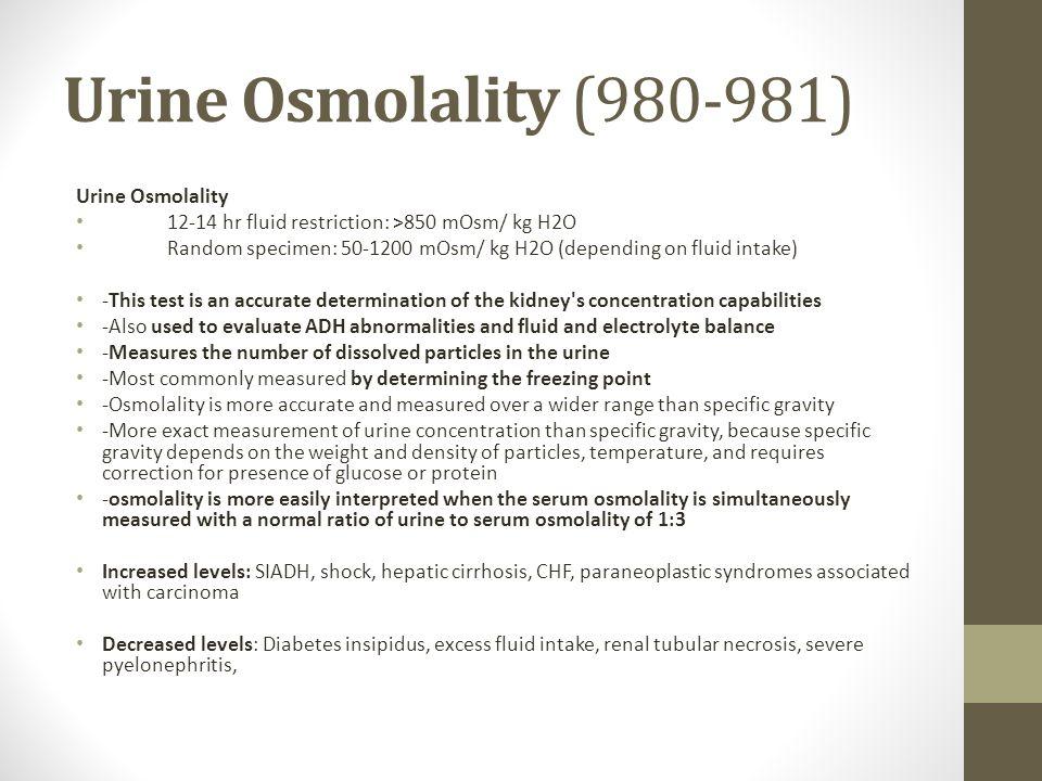 Urine Osmolality (980-981) Urine Osmolality