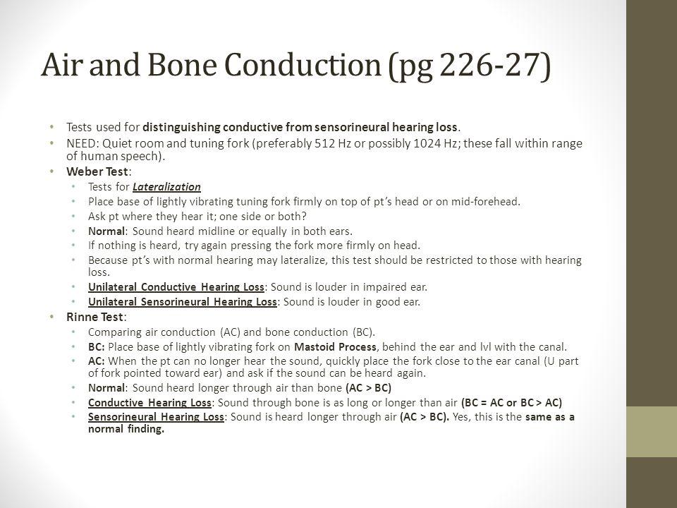 Air and Bone Conduction (pg 226-27)