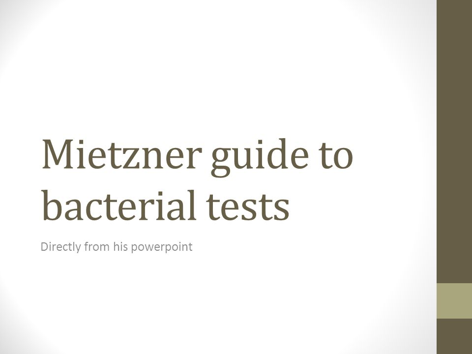Mietzner guide to bacterial tests