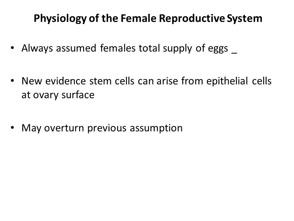 Physiology of the Female Reproductive System