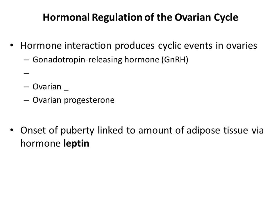 Hormonal Regulation of the Ovarian Cycle